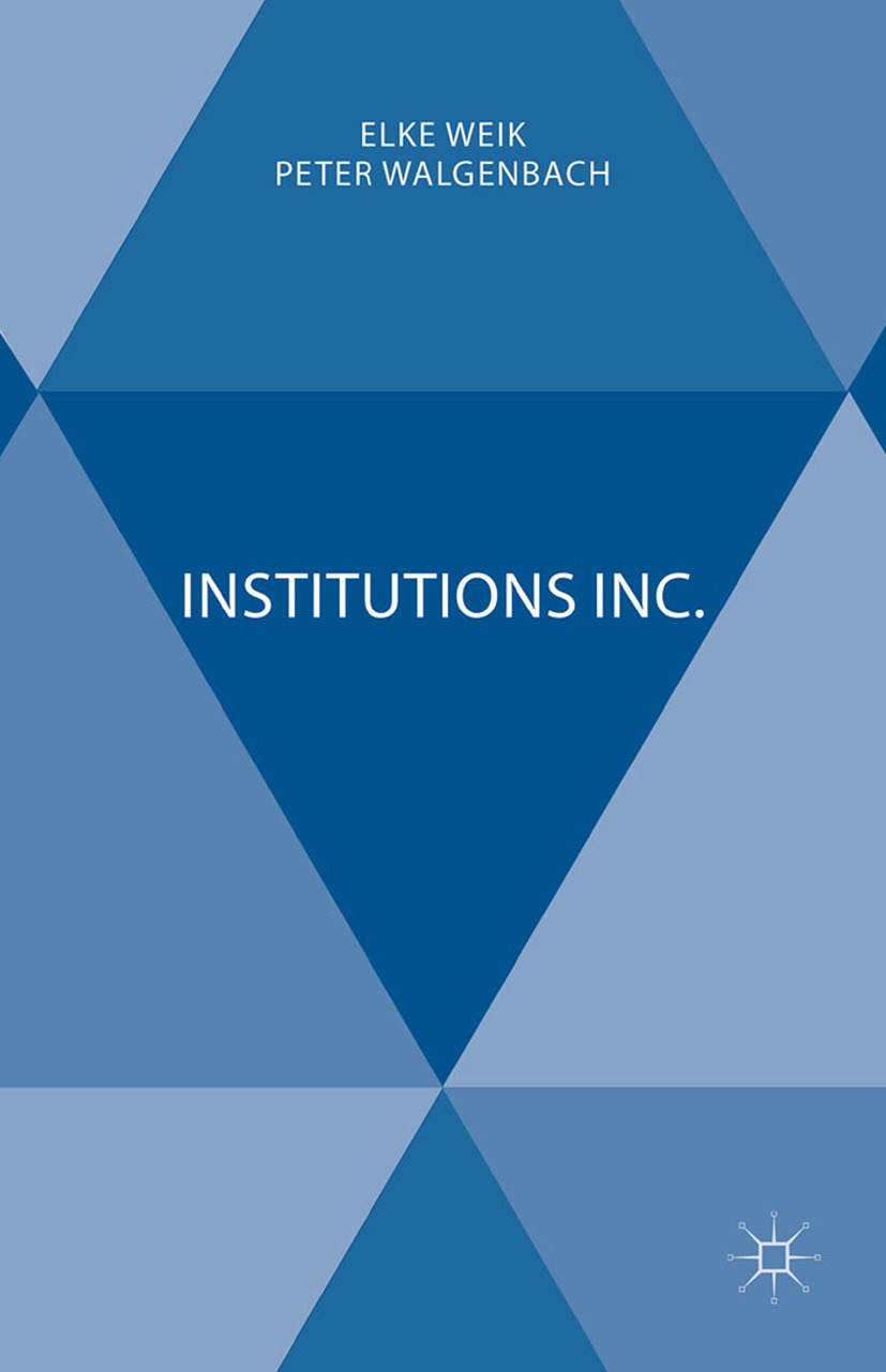 Walgenbach, Peter - Institutions Inc., ebook