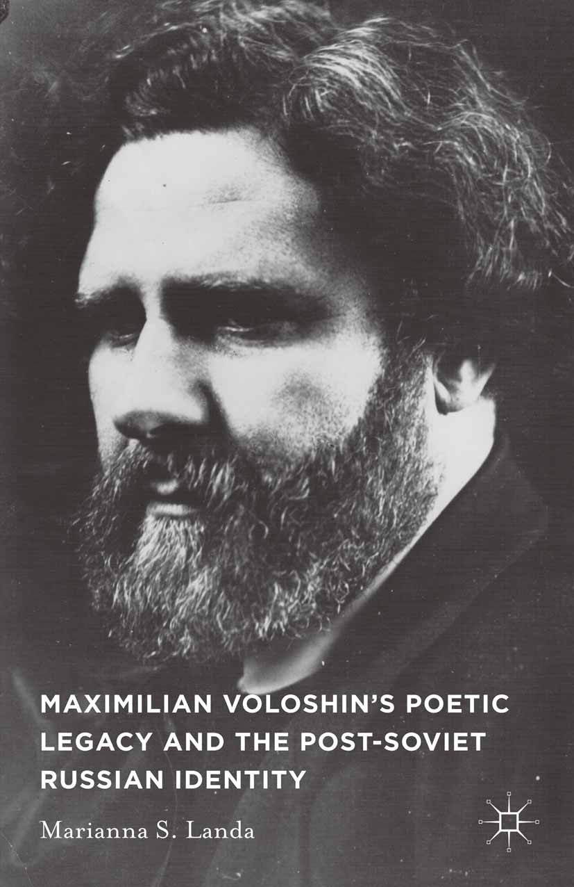 Landa, Marianna S. - Maximilian Voloshin's Poetic Legacy and the Post-Soviet Russian Identity, ebook