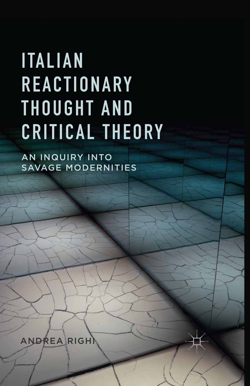 Righi, Andrea - Italian Reactionary Thought and Critical Theory, ebook