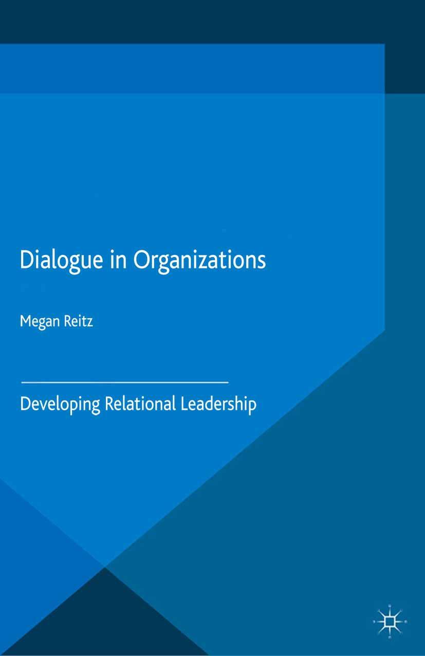 Reitz, Megan - Dialogue in Organizations, ebook