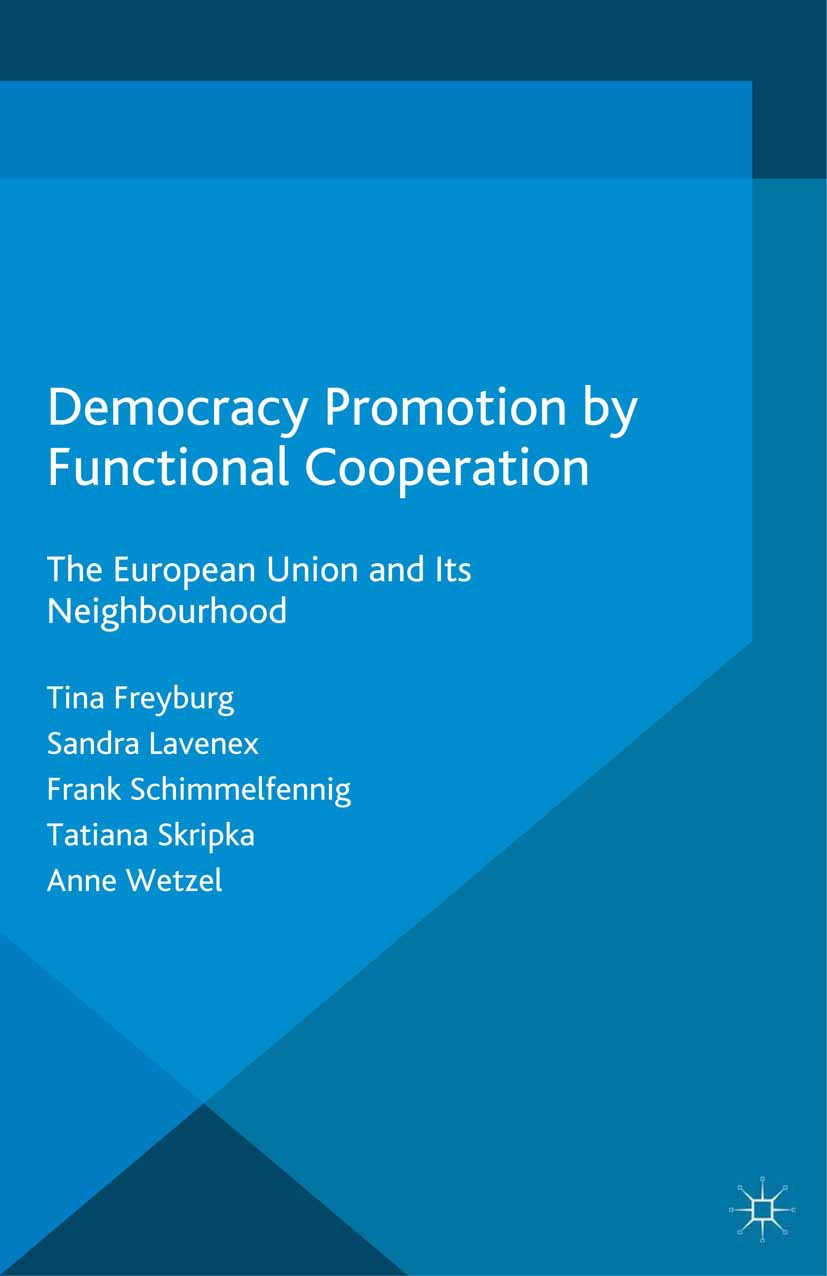 Freyburg, Tina - Democracy Promotion by Functional Cooperation, ebook