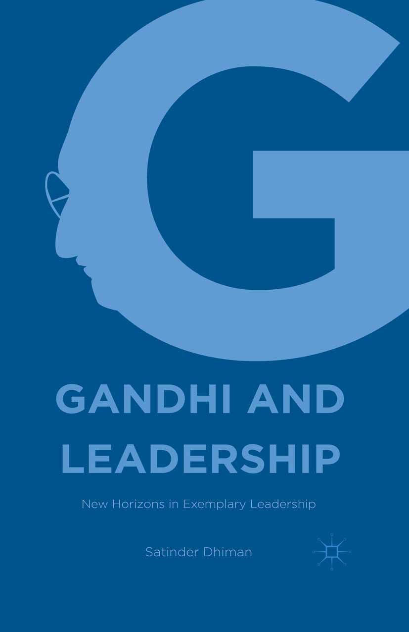 Dhiman, Satinder - Gandhi and Leadership, ebook