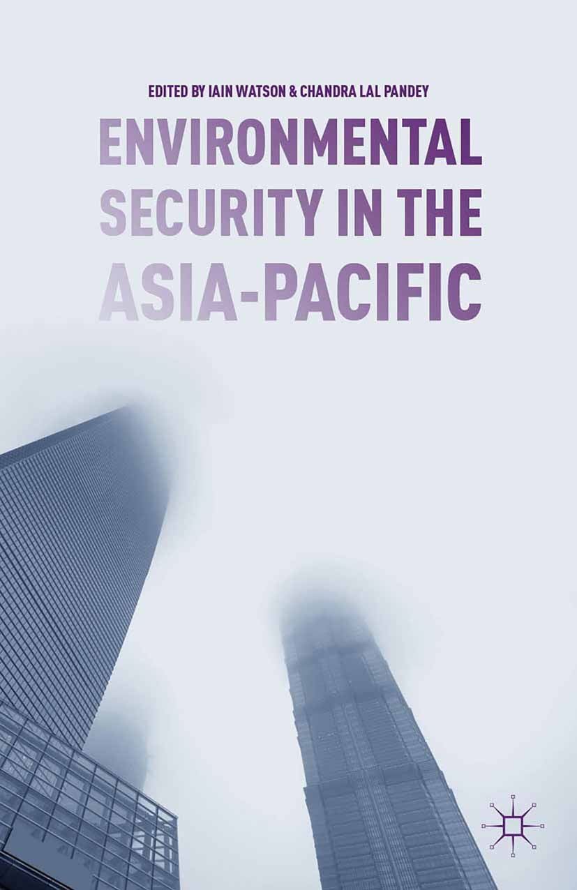 Pandey, Chandra Lal - Environmental Security in the Asia-Pacific, ebook