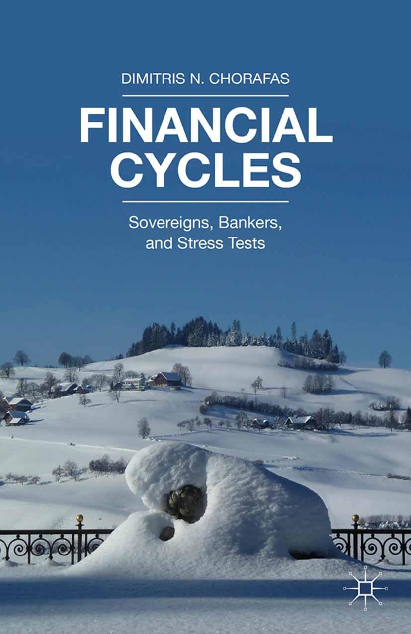 Chorafas, Dimitris N. - Financial Cycles, e-bok