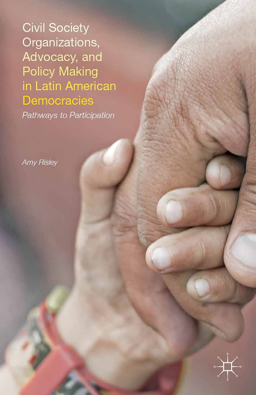 Risley, Amy - Civil Society Organizations, Advocacy, and Policy Making in Latin American Democracies, ebook