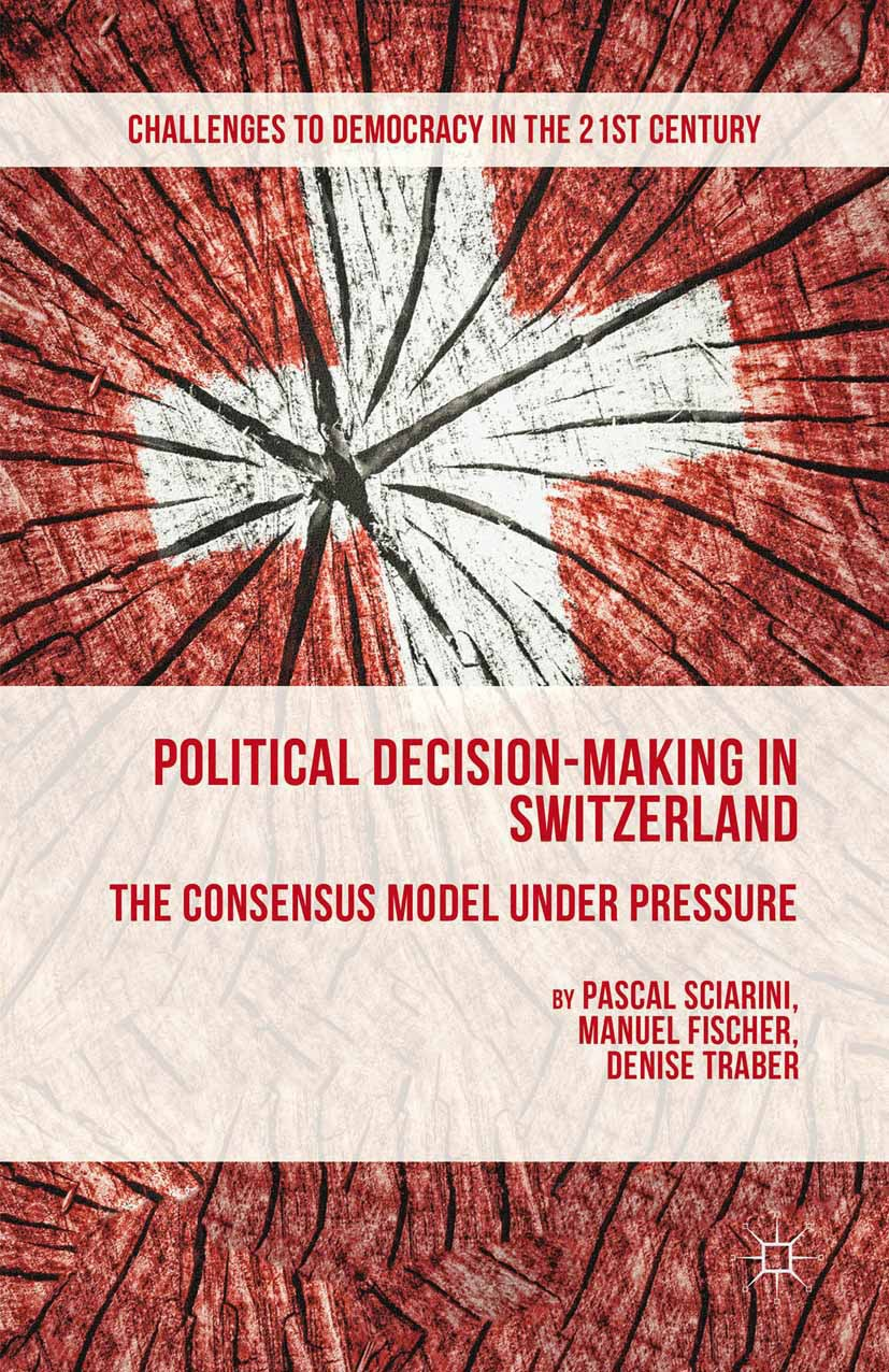 Fischer, Manuel - Political Decision-Making in Switzerland, ebook
