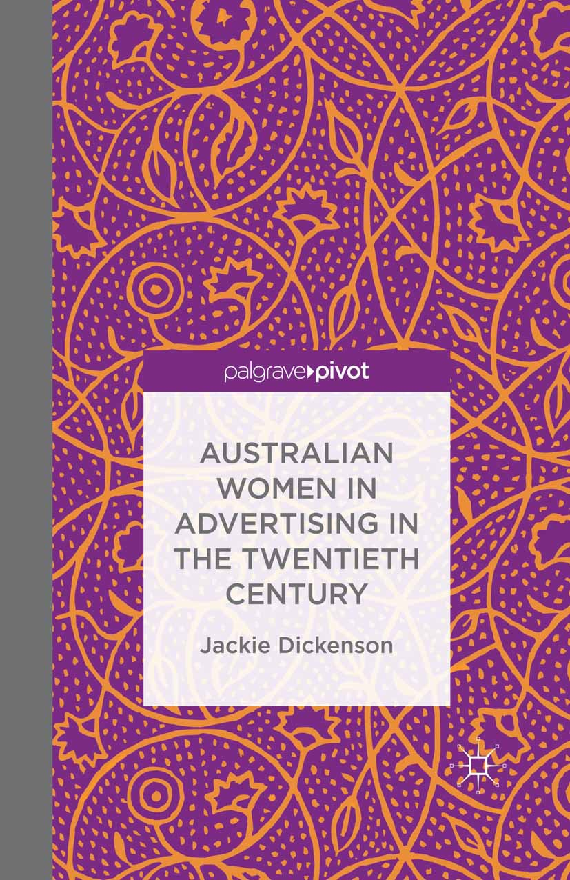 Dickenson, Jackie - Australian Women in Advertising in the Twentieth Century, ebook