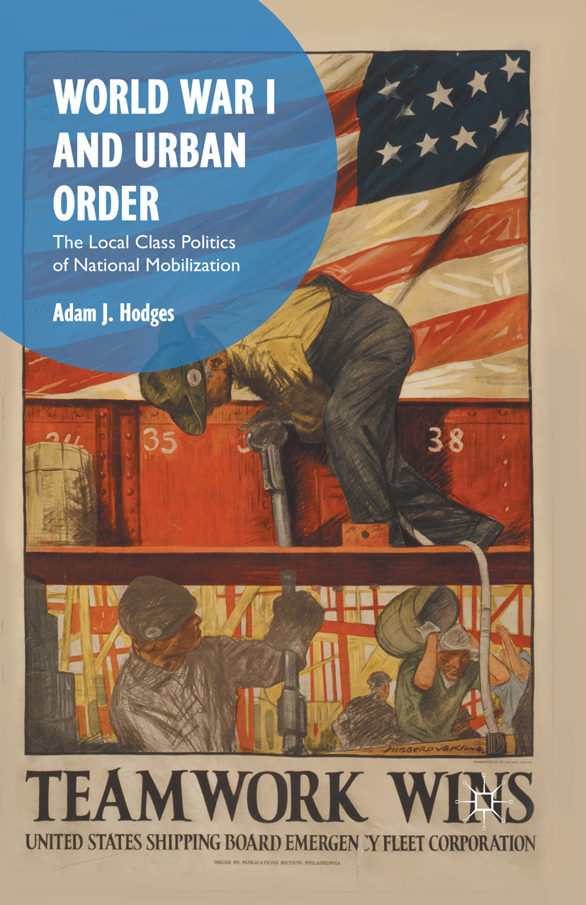 Hodges, Adam J. - World War I and Urban Order, ebook