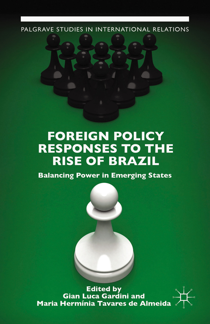 Almeida, Maria Hermínia Tavares - Foreign Policy Responses to the Rise of Brazil, ebook