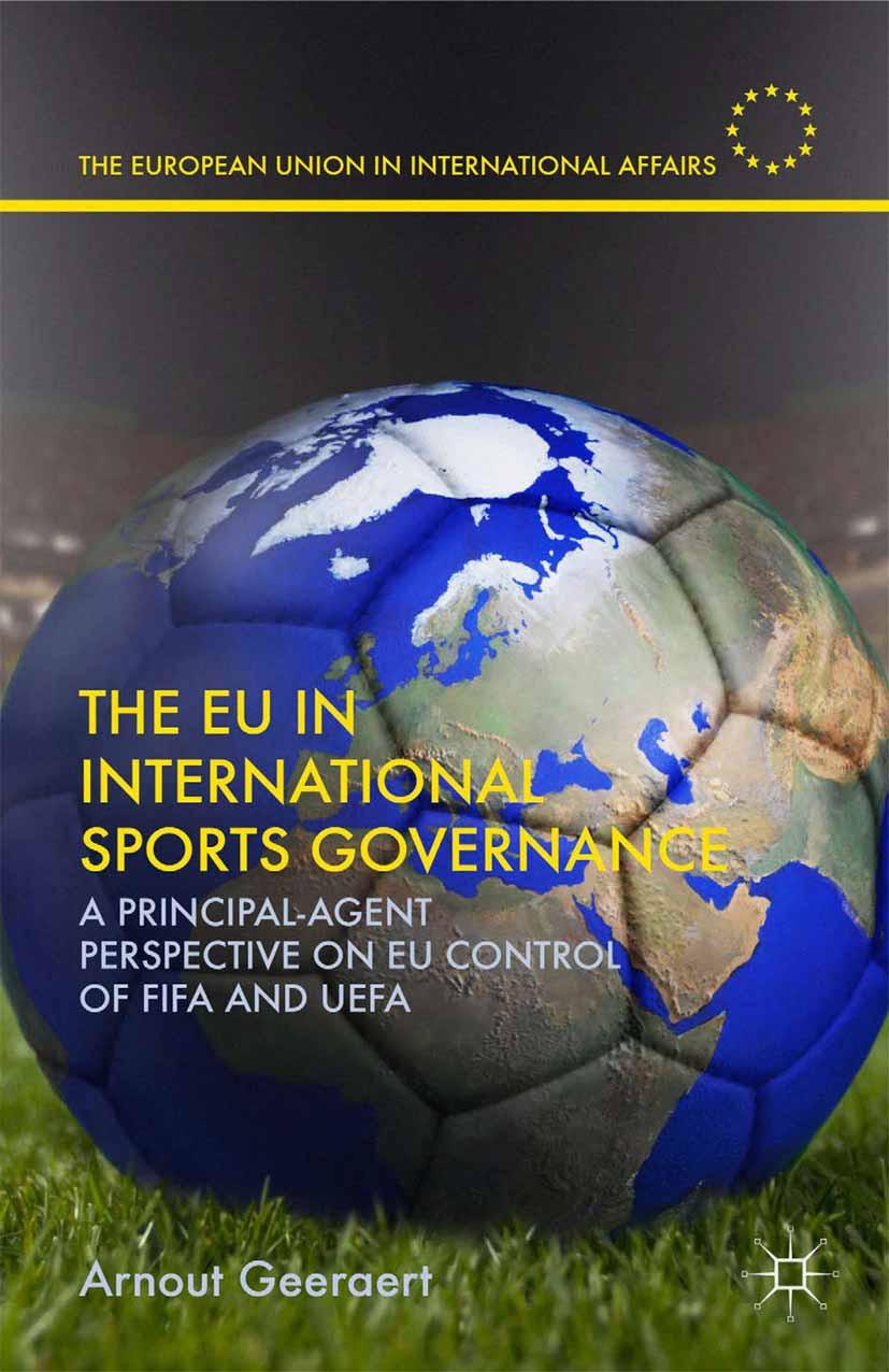 Geeraert, Arnout - The EU in International Sports Governance, ebook