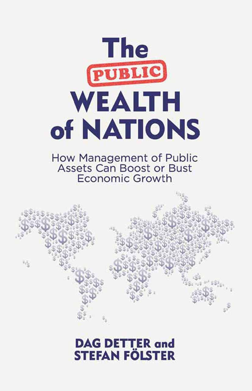 Detter, Dag - The Public Wealth of Nations, ebook