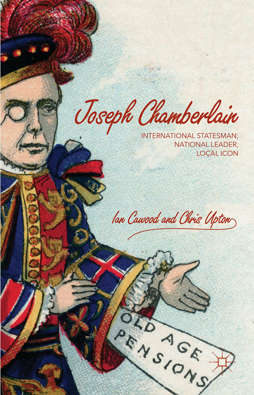 Cawood, Ian - Joseph Chamberlain, ebook