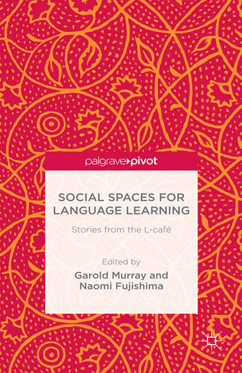 Fujishima, Naomi - Social Spaces for Language Learning: Stories from the L-café, ebook