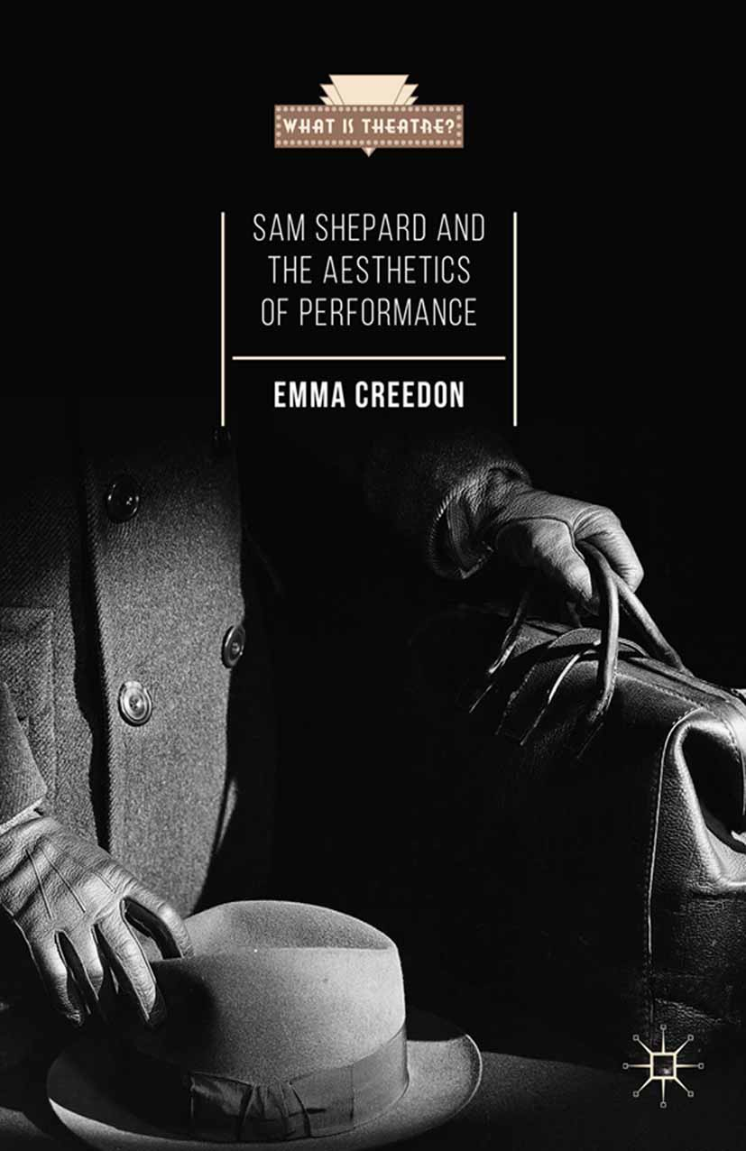 Creedon, Emma - Sam Shepard and the Aesthetics of Performance, ebook