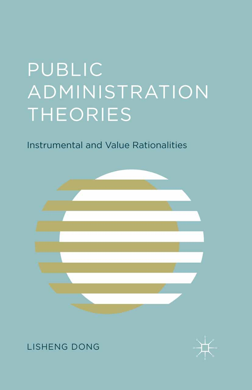 Dong, Lisheng - Public Administration Theories, ebook
