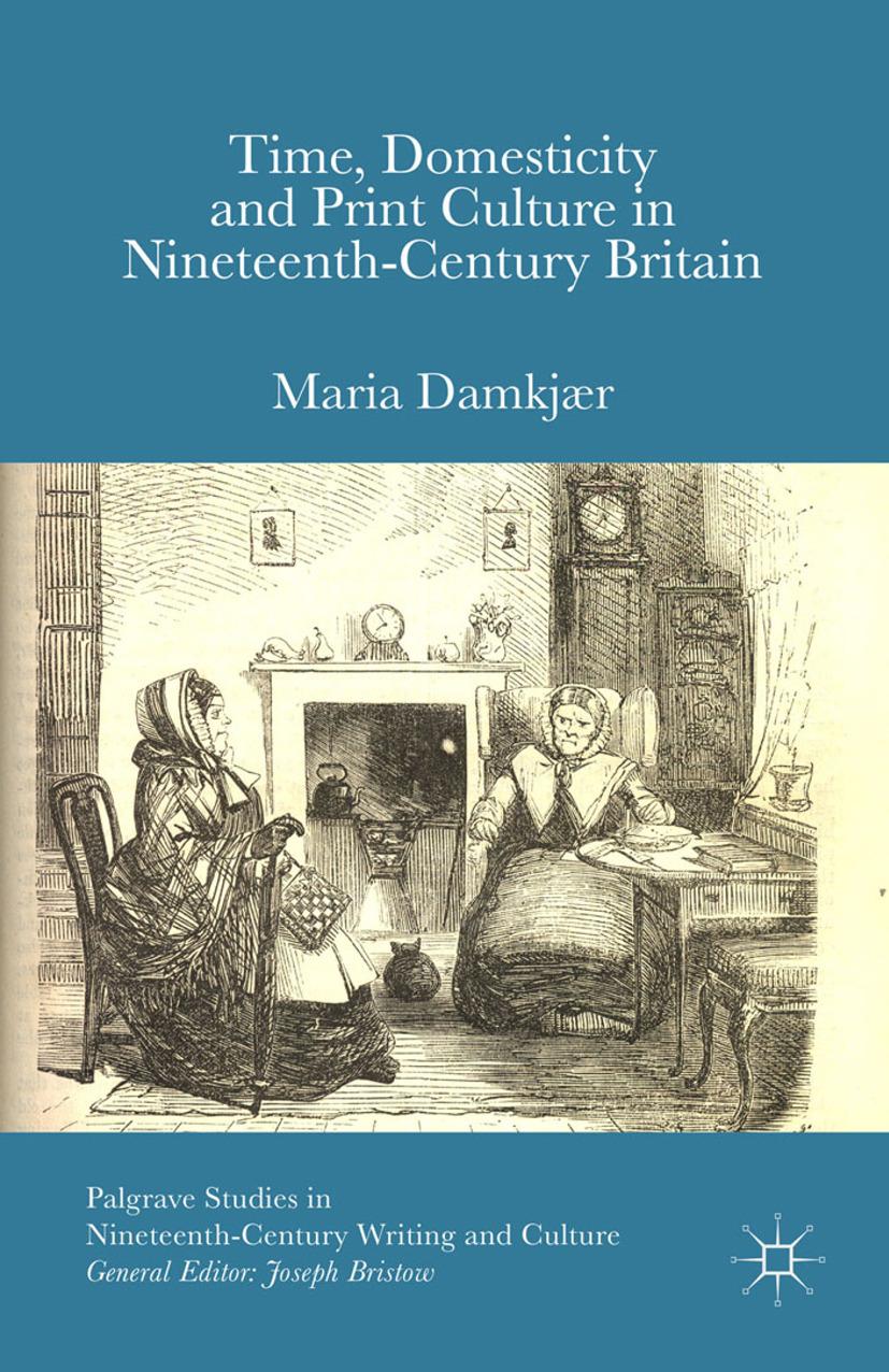 Damkjær, Maria - Time, Domesticity and Print Culture in Nineteenth-Century Britain, e-bok