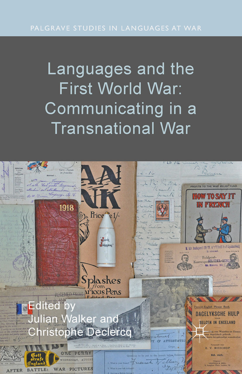 Declercq, Christophe - Languages and the First World War: Communicating in a Transnational War, ebook