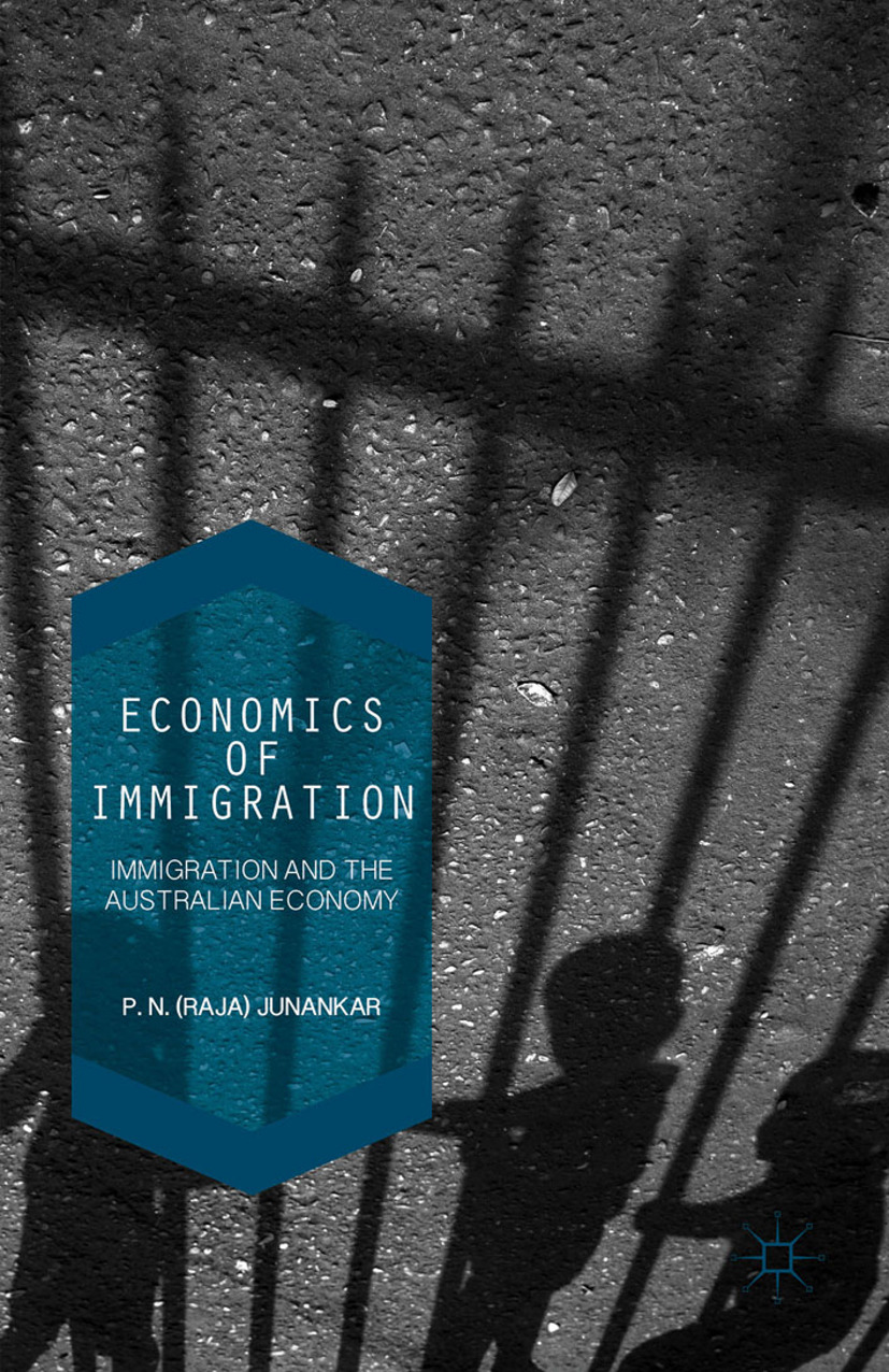 Junankar, P. N. Raja - Economics of Immigration, ebook
