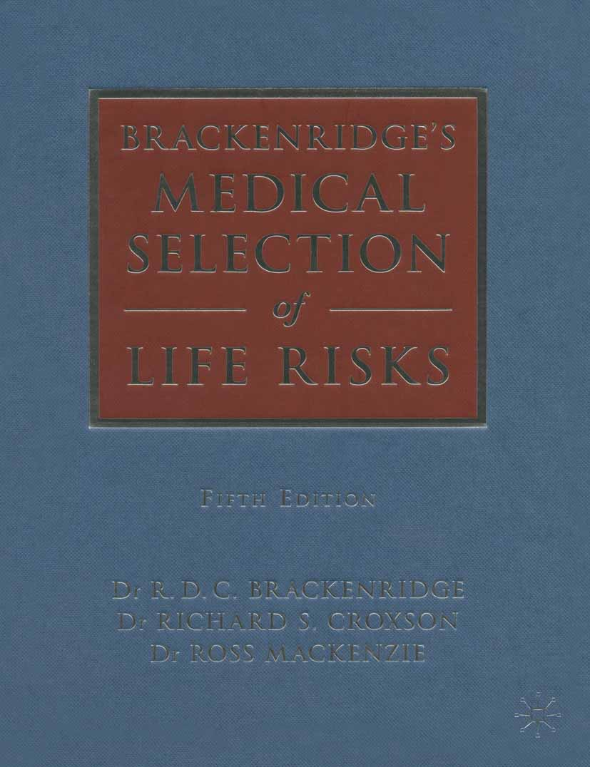 Brackenridge, R. D. C. - Brackenridge's Medical Selection of Life Risks, ebook