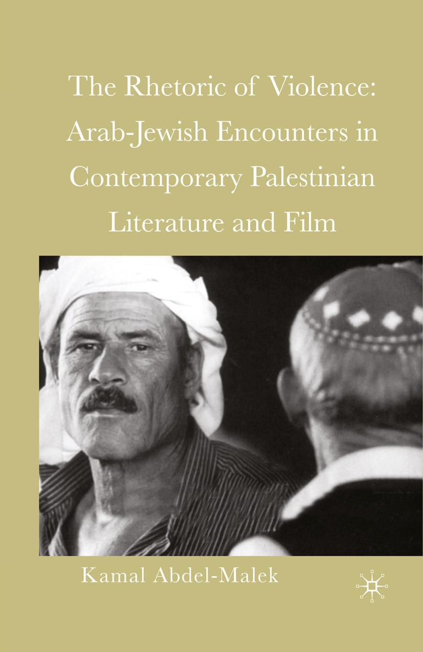 Abdel-Malek, Kamal - The Rhetoric of Violence, ebook