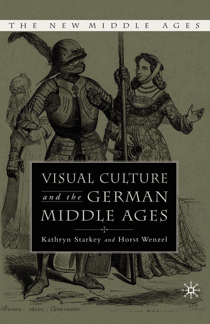 Starkey, Kathryn - Visual Culture and the German Middle Ages, ebook