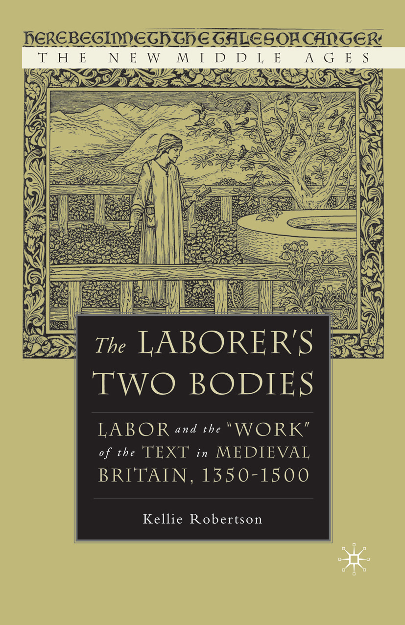 Robertson, Kellie - The Laborer's Two Bodies, ebook