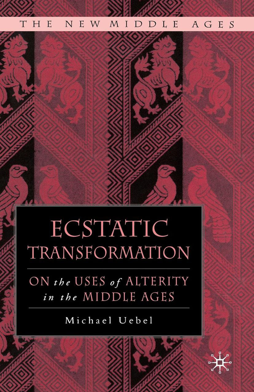 Uebel, Michael - Ecstatic Transformation, ebook
