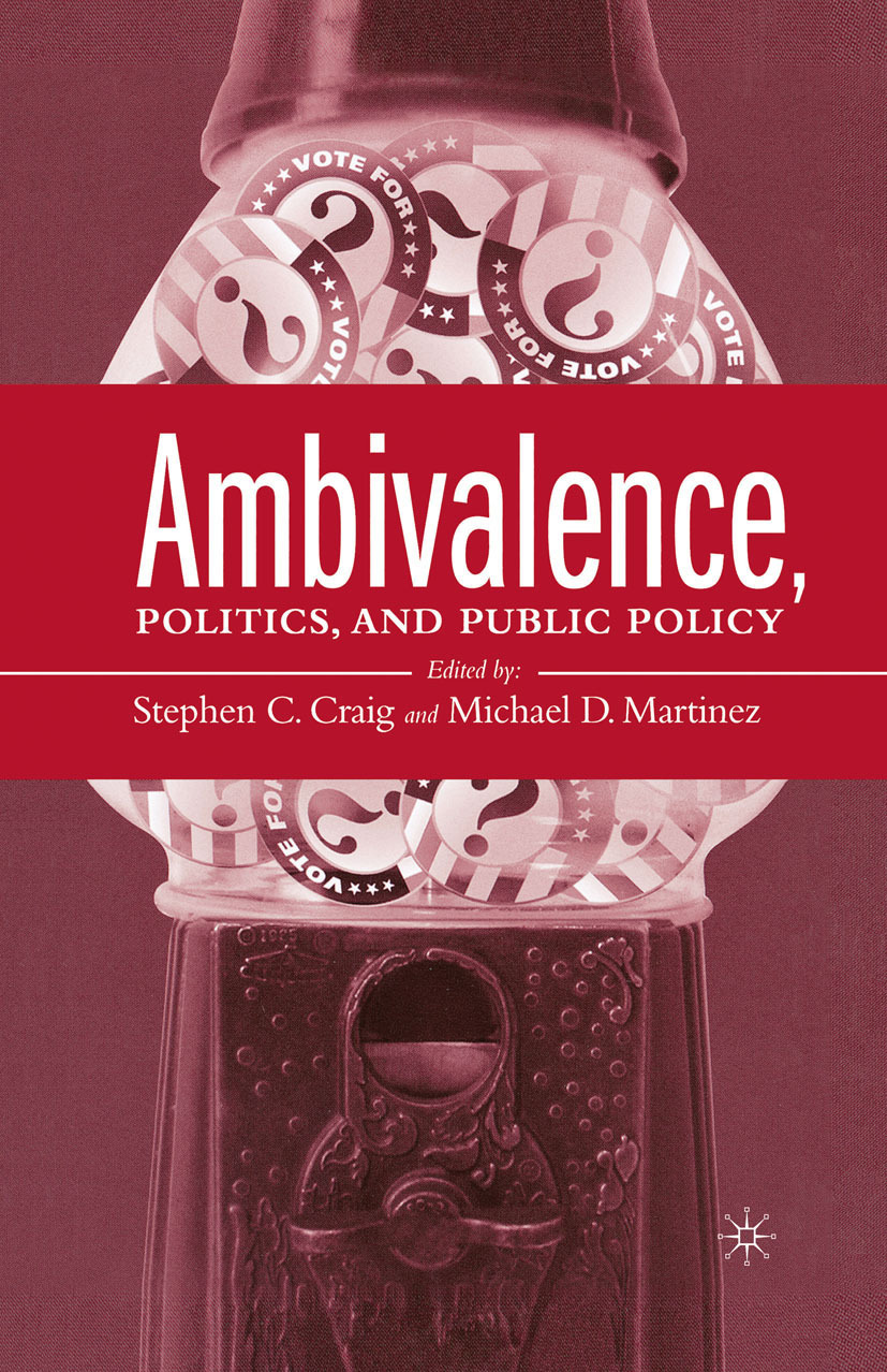 Craig, Stephen C. - Ambivalence, Politics and Public Policy, ebook