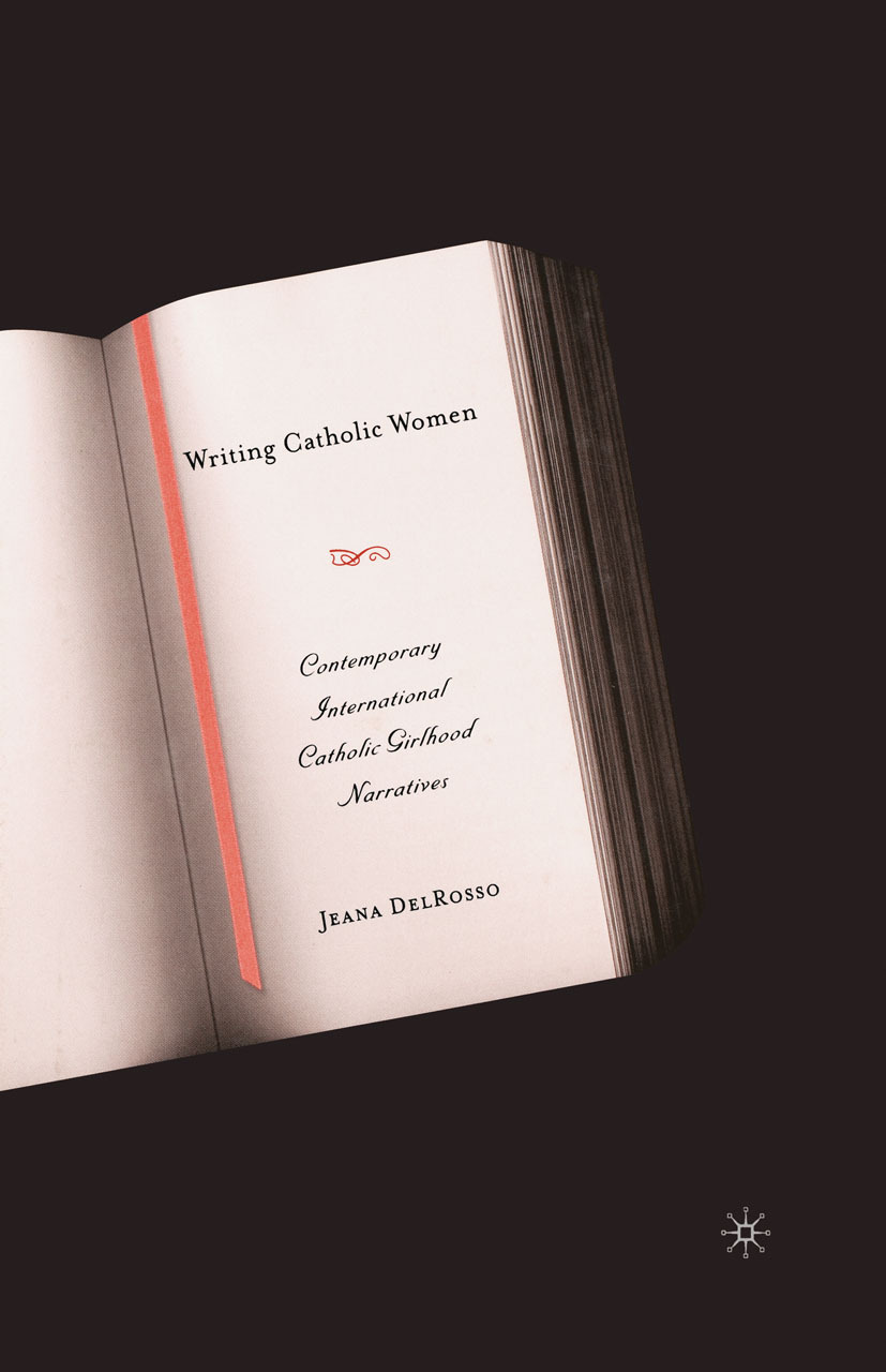 DelRosso, Jeana - Writing Catholic Women, e-kirja