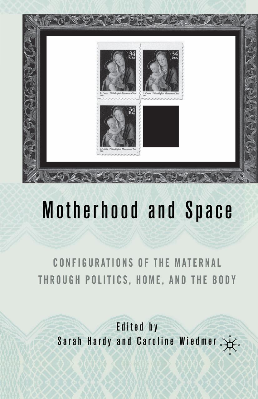 Hardy, Sarah - Motherhood and Space, ebook