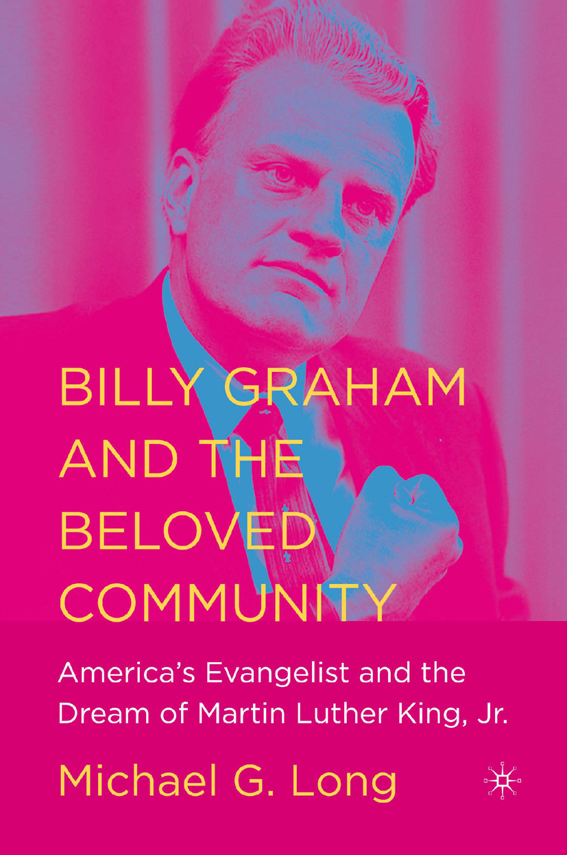 Long, Michael G. - Billy Graham and the Beloved Community, ebook