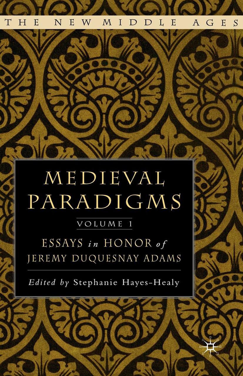 Hayes-Healy, Stephanie - Medieval Paradigms, ebook