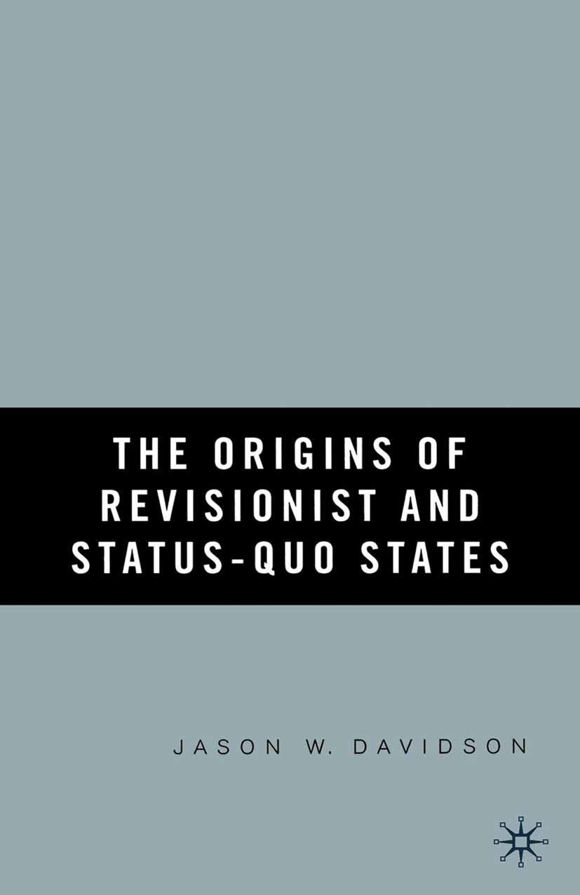 Davidson, Jason W. - The Origins of Revisionist and Status-quo States, ebook