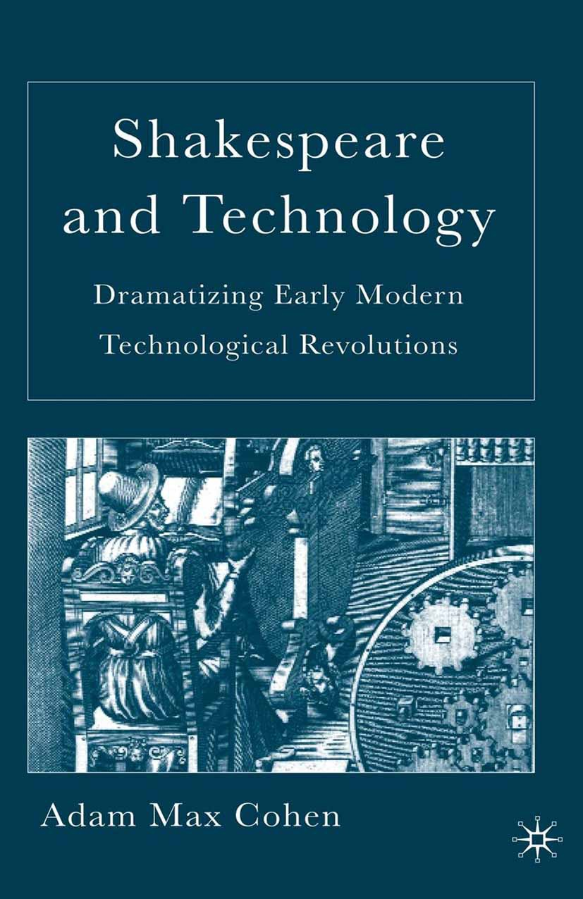 Cohen, Adam Max - Shakespeare and Technology, ebook
