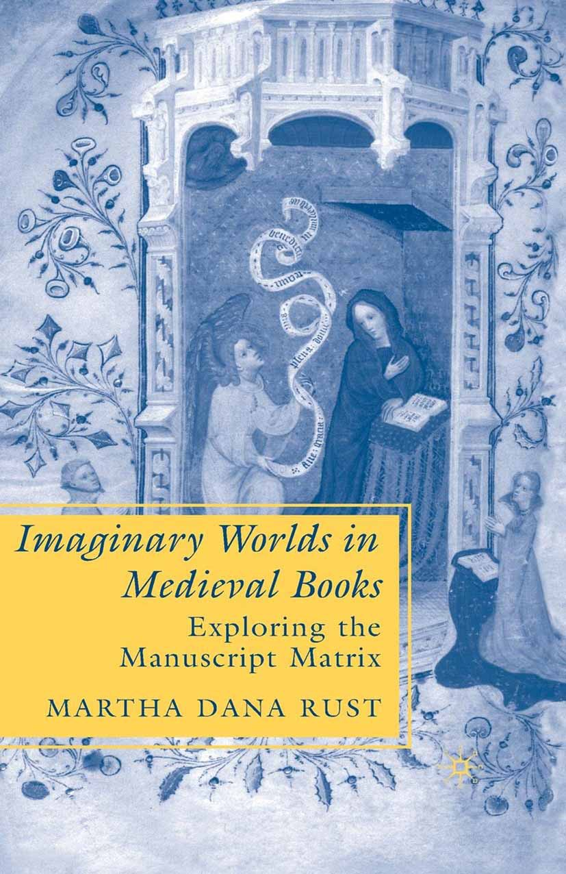 Rust, Martha Dana - Imaginary Worlds in Medieval Books, ebook