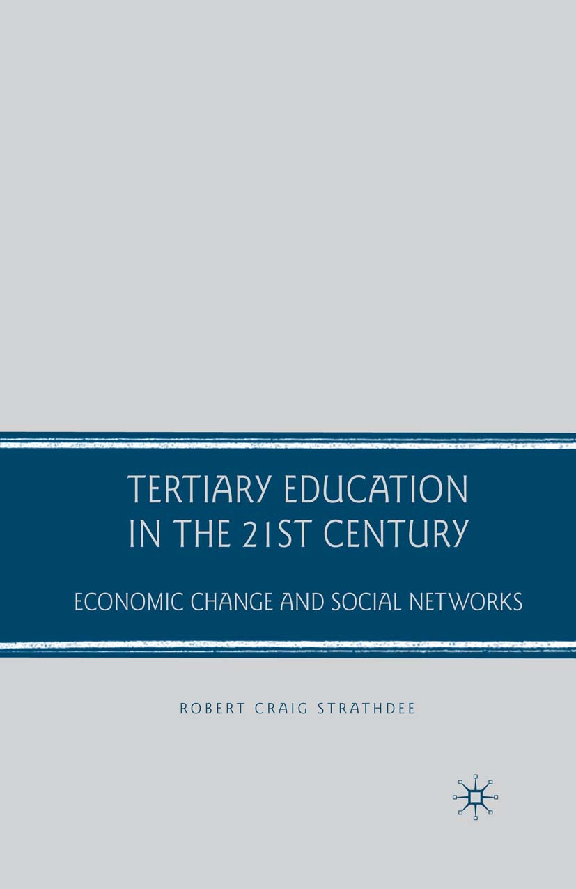 Strathdee, Robert Craig - Tertiary Education in the 21st Century, ebook