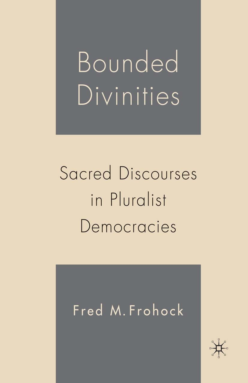 Frohock, Fred M. - Bounded Divinities, ebook