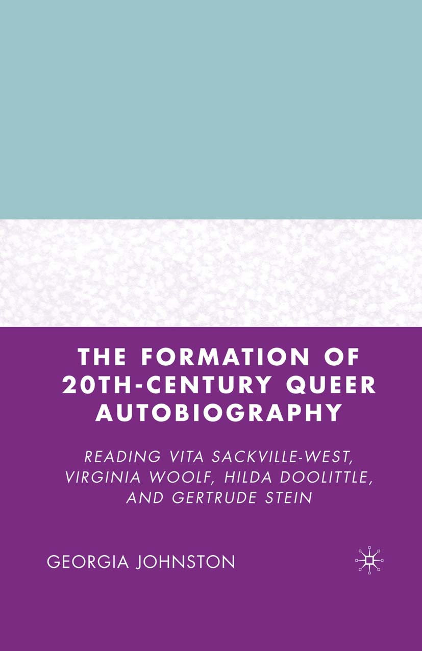 Johnston, Georgia - The Formation of 20th-Century Queer Autobiography, ebook