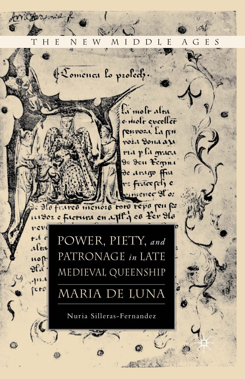 Silleras-Fernandez, Nuria - Power, Piety, and Patronage in Late Medieval Queenship, ebook