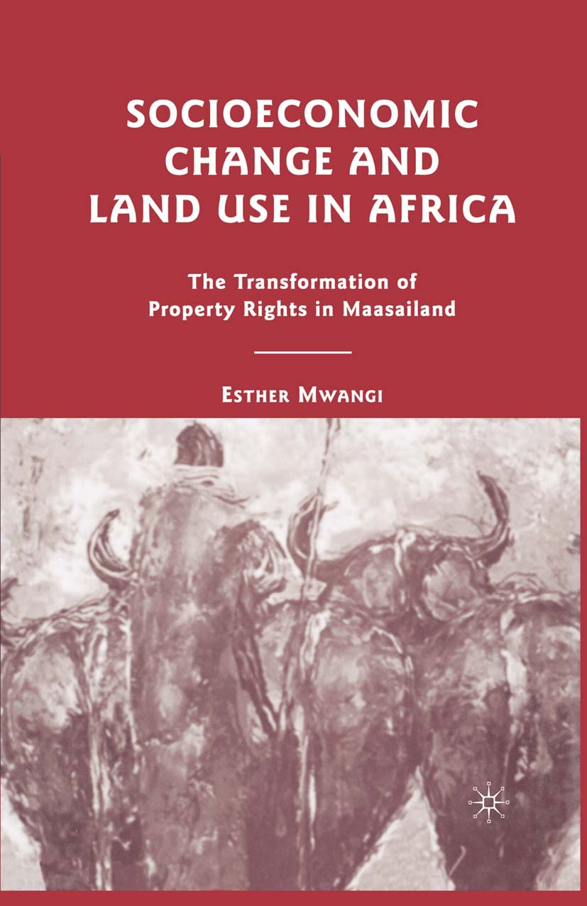 Mwangi, Esther - Socioeconomic Change and Land Use in Africa, ebook