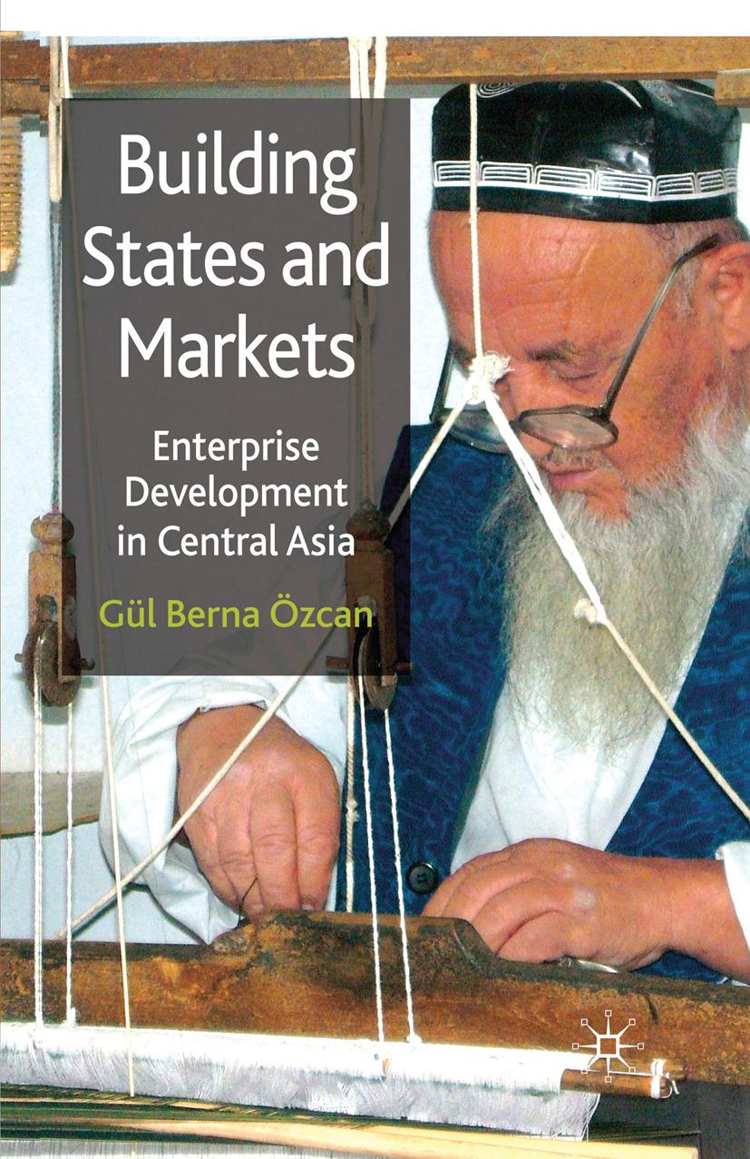 Özcan, Gül Berna - Building States and Markets, ebook