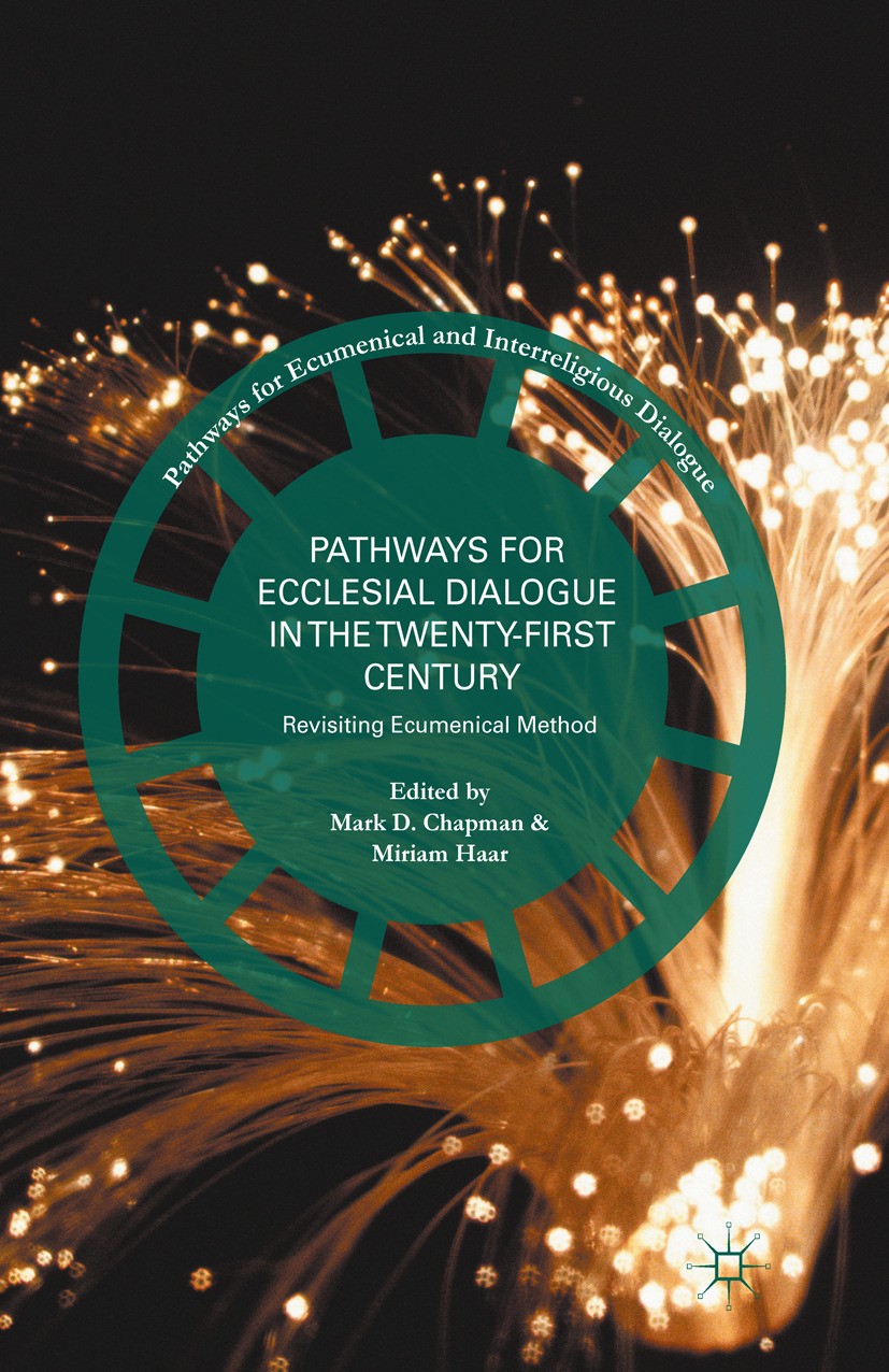 Chapman, Mark D. - Pathways for Ecclesial Dialogue in the Twenty-First Century, ebook