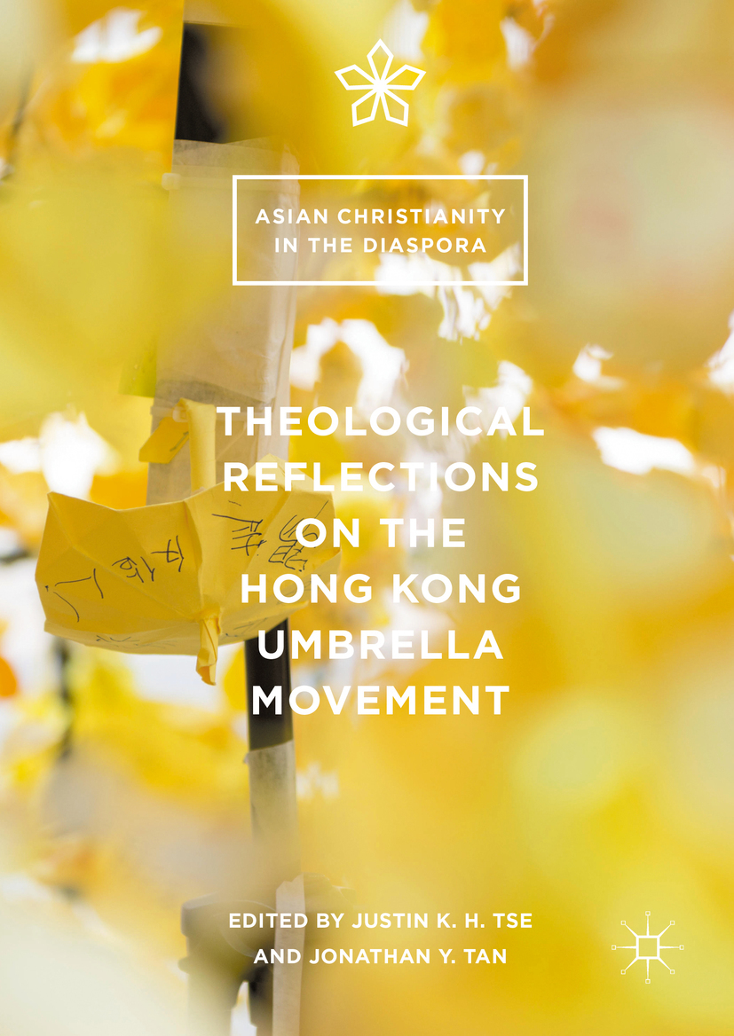 Tan, Jonathan Y. - Theological Reflections on the Hong Kong Umbrella Movement, ebook