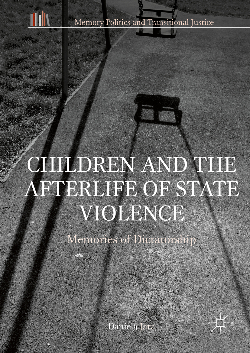 Jara, Daniela - Children and the Afterlife of State Violence, e-bok