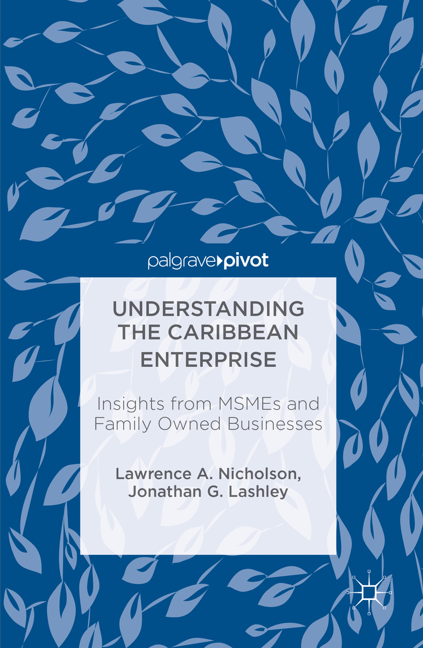 Lashley, Jonathan G. - Understanding the Caribbean Enterprise, ebook
