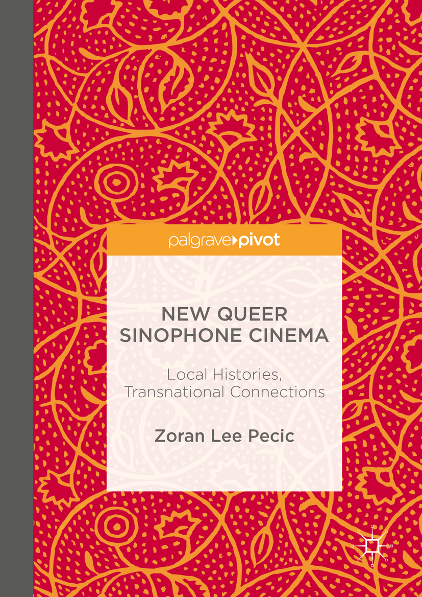 Pecic, Zoran Lee - New Queer Sinophone Cinema, e-kirja
