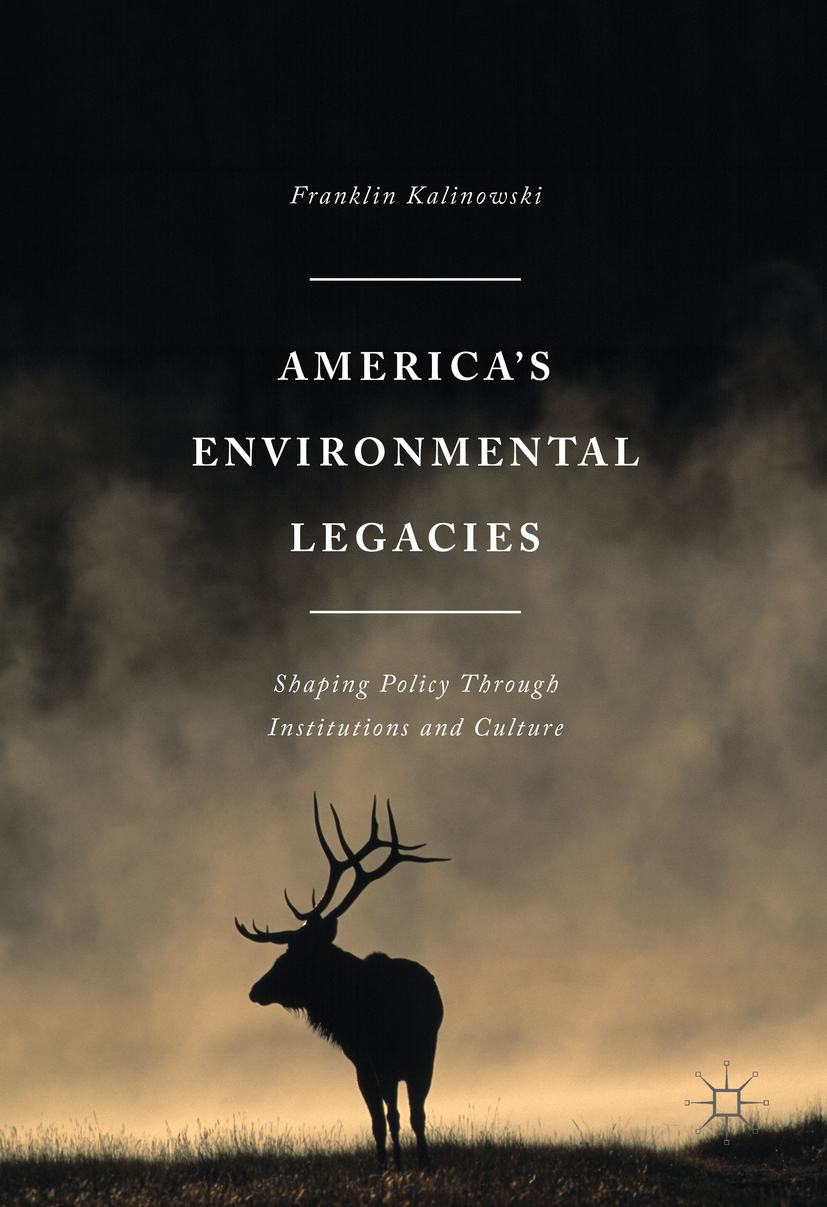 Kalinowski, Franklin - America's Environmental Legacies, ebook