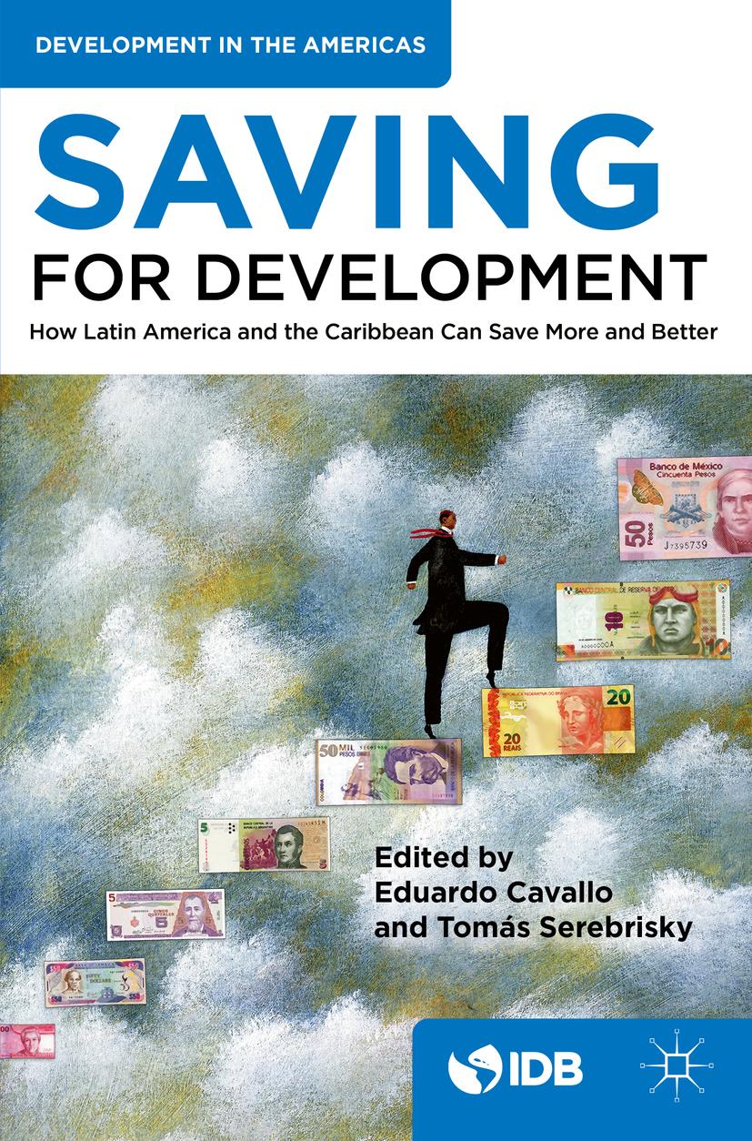 Bank, Inter-American Development - Saving for Development, ebook