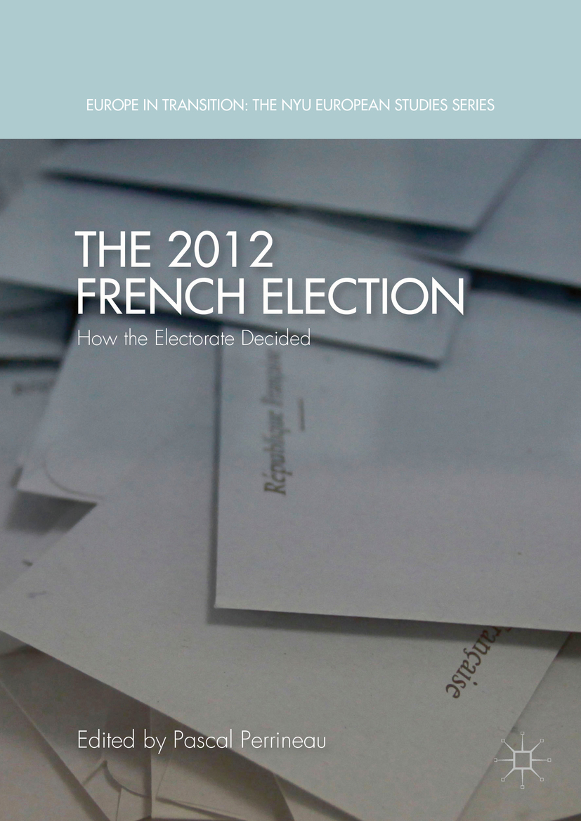 Perrineau, Pascal - The 2012 French Election, ebook