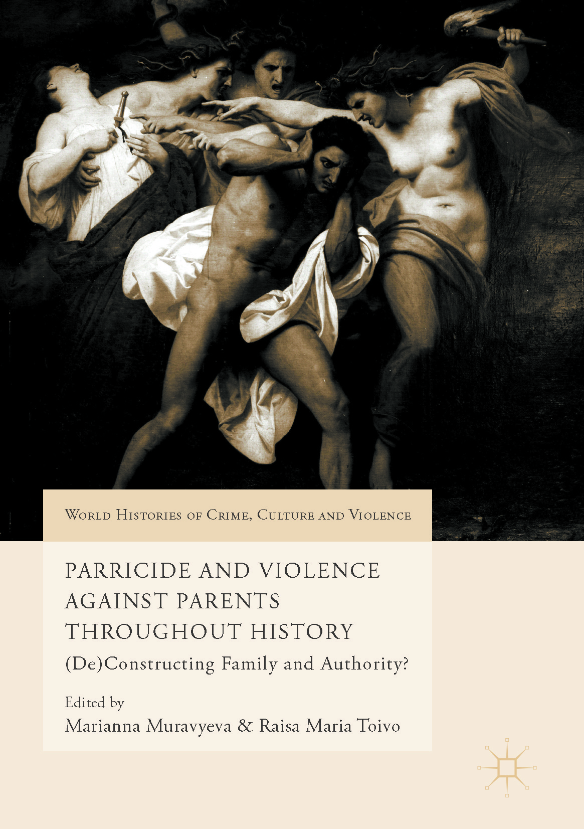 Muravyeva, Marianna - Parricide and Violence Against Parents throughout History, ebook
